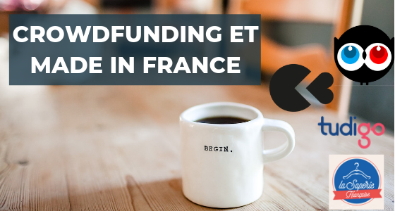 Crowdfunding et Made in France